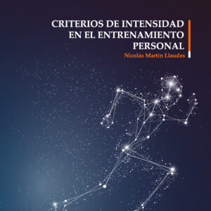 Criterios de intensidad en el entrenamiento personal